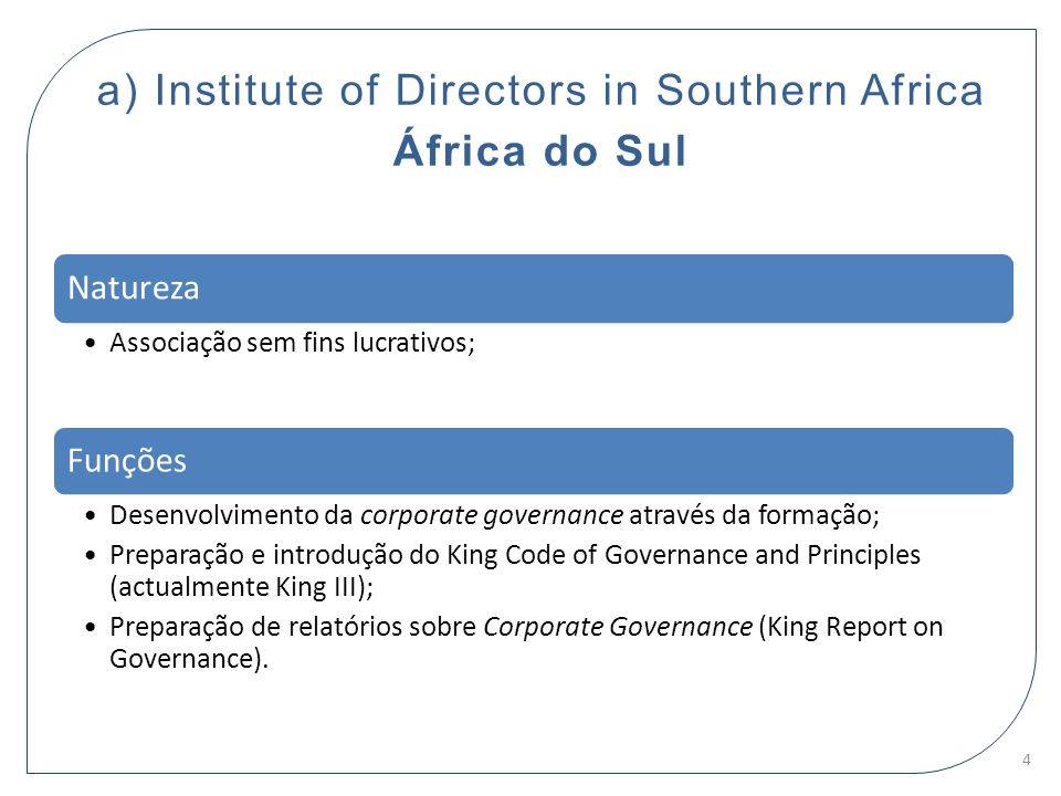 a) Institute of Directors in Southern Africa África do Sul