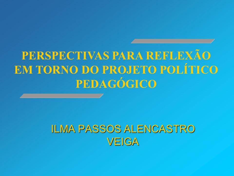 ILMA PASSOS ALENCASTRO VEIGA