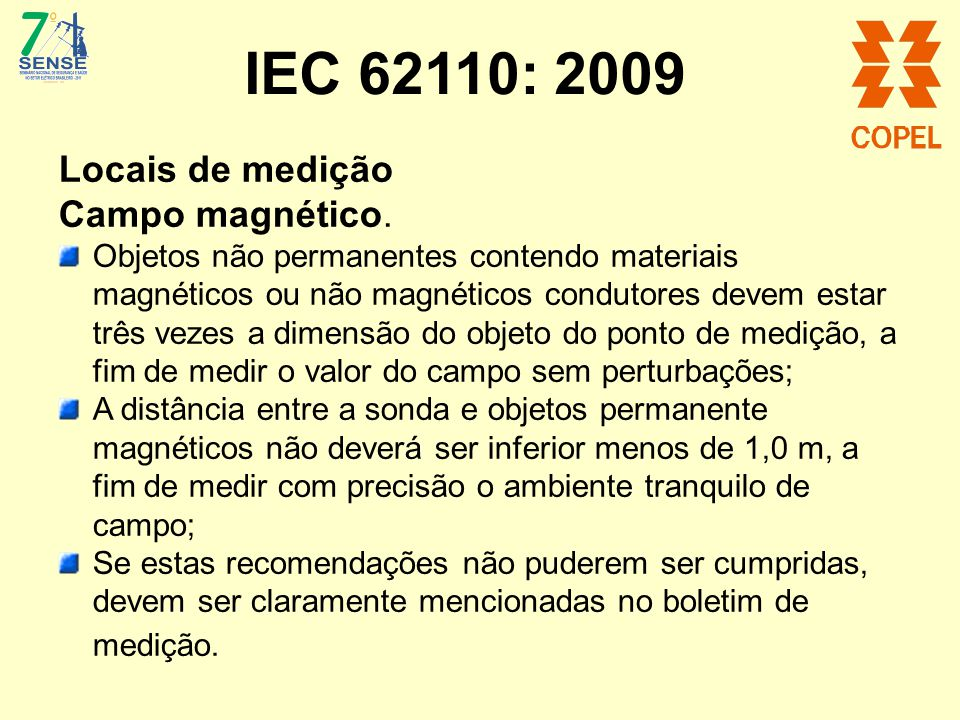 IEC 62110: 2009 Locais de medição Campo magnético.