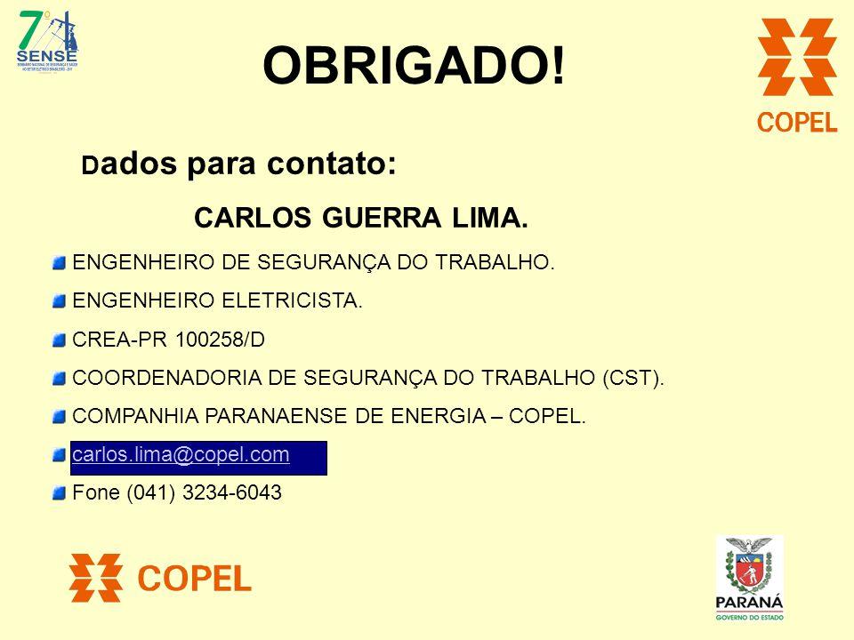 OBRIGADO! CARLOS GUERRA LIMA. Dados para contato: