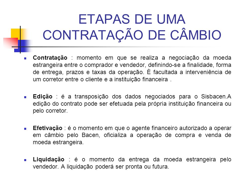 ETAPAS DE UMA CONTRATAÇÃO DE CÂMBIO