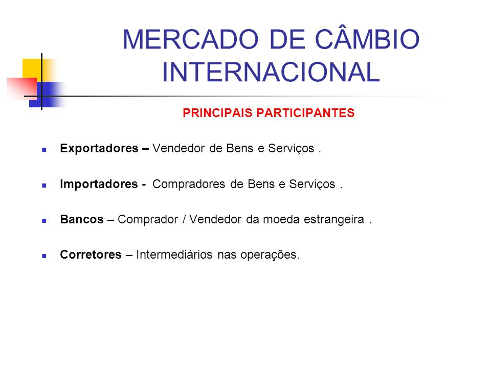 MERCADO DE CÂMBIO INTERNACIONAL