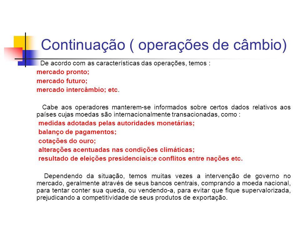Continuação ( operações de câmbio)