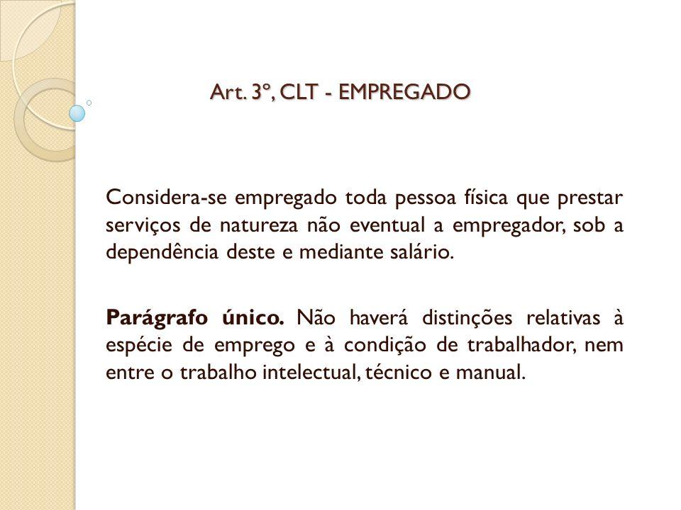 Art. 3º, CLT - EMPREGADO