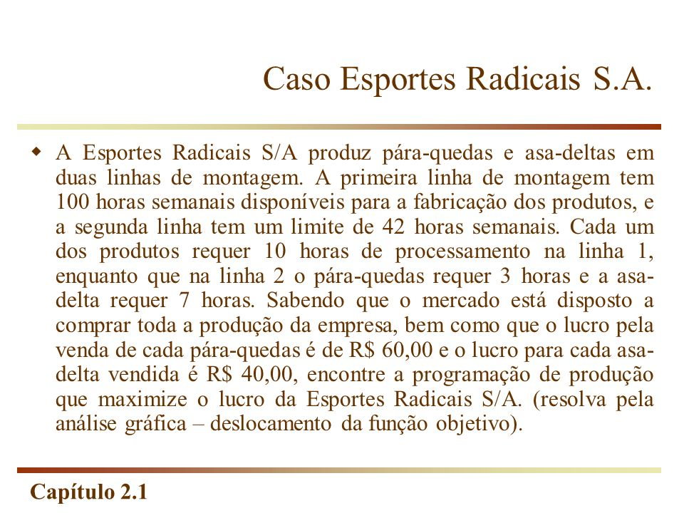 Caso Esportes Radicais S.A.
