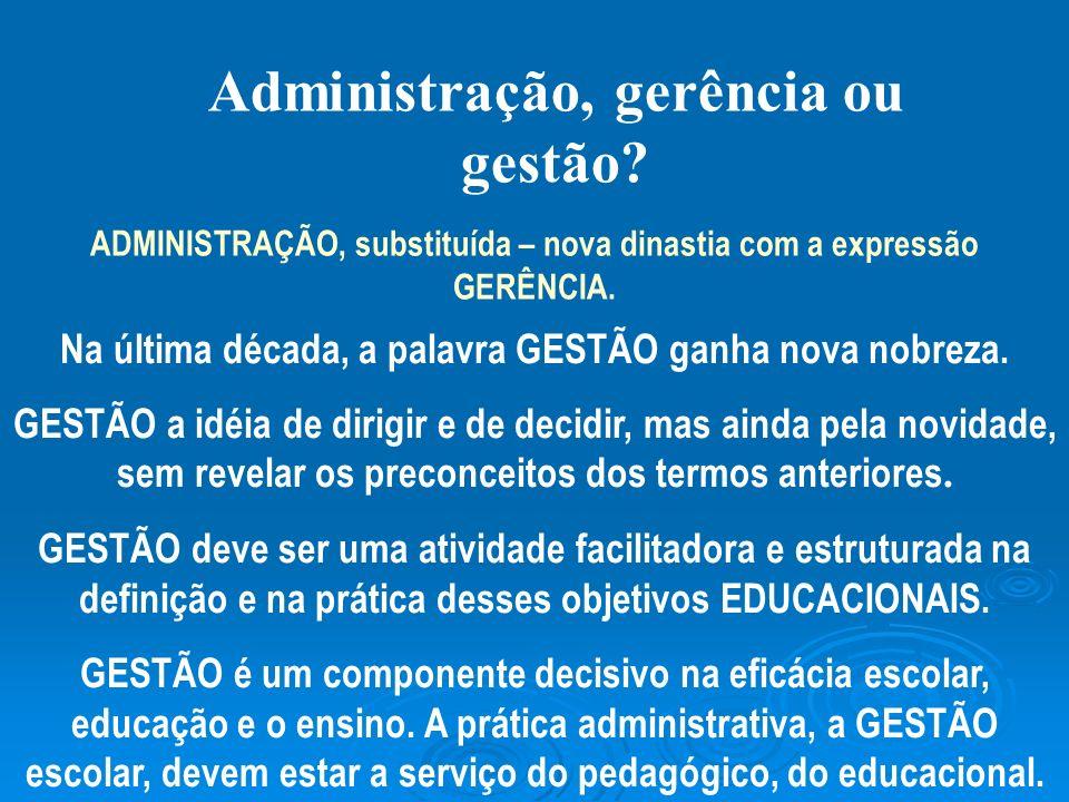 Administração, gerência ou gestão