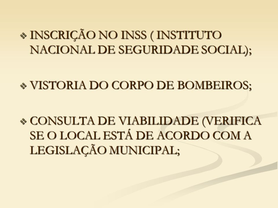 INSCRIÇÃO NO INSS ( INSTITUTO NACIONAL DE SEGURIDADE SOCIAL);