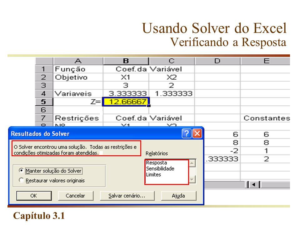 Usando Solver do Excel Verificando a Resposta