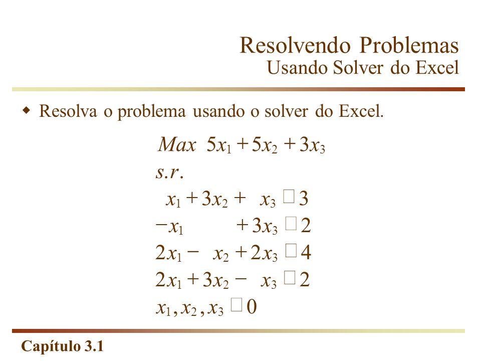 Resolvendo Problemas Usando Solver do Excel