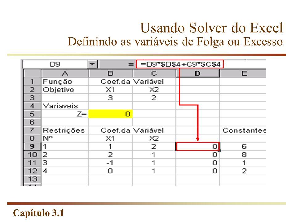 Usando Solver do Excel Definindo as variáveis de Folga ou Excesso