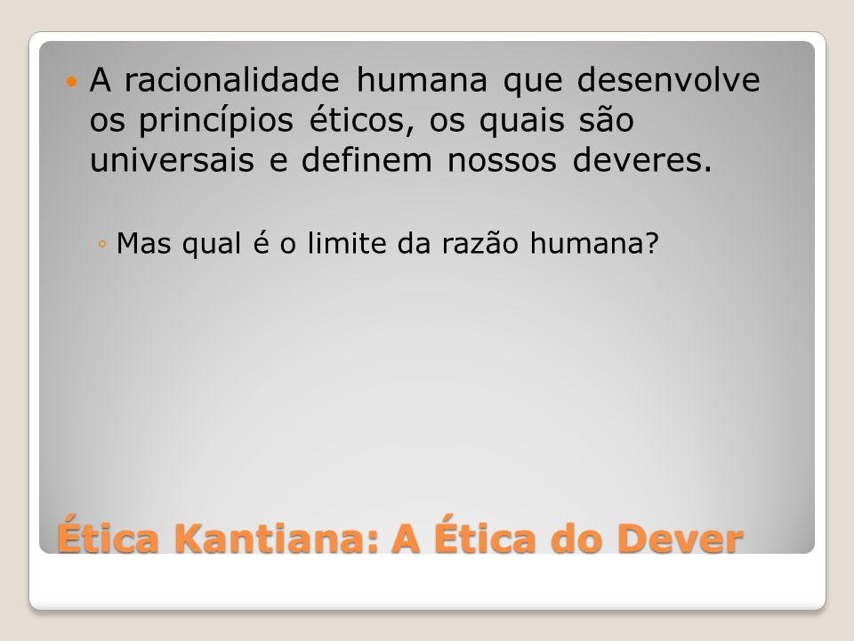 Ética Kantiana: A Ética do Dever