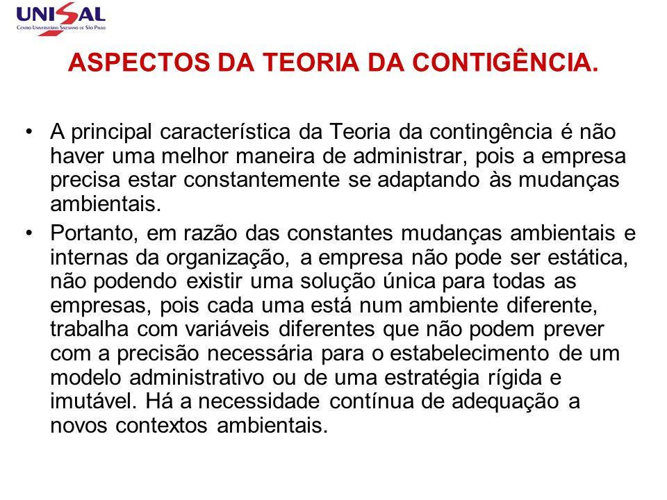 ASPECTOS DA TEORIA DA CONTIGÊNCIA.