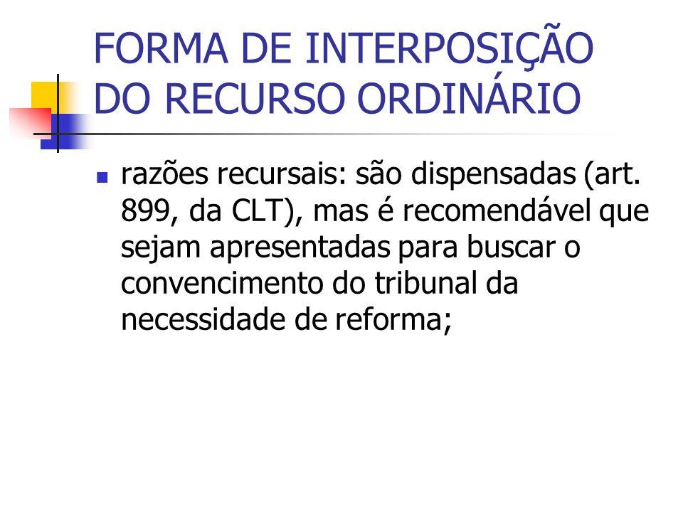 FORMA DE INTERPOSIÇÃO DO RECURSO ORDINÁRIO