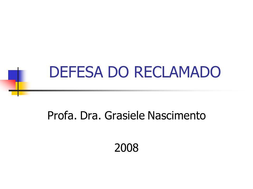Profa. Dra. Grasiele Nascimento 2008