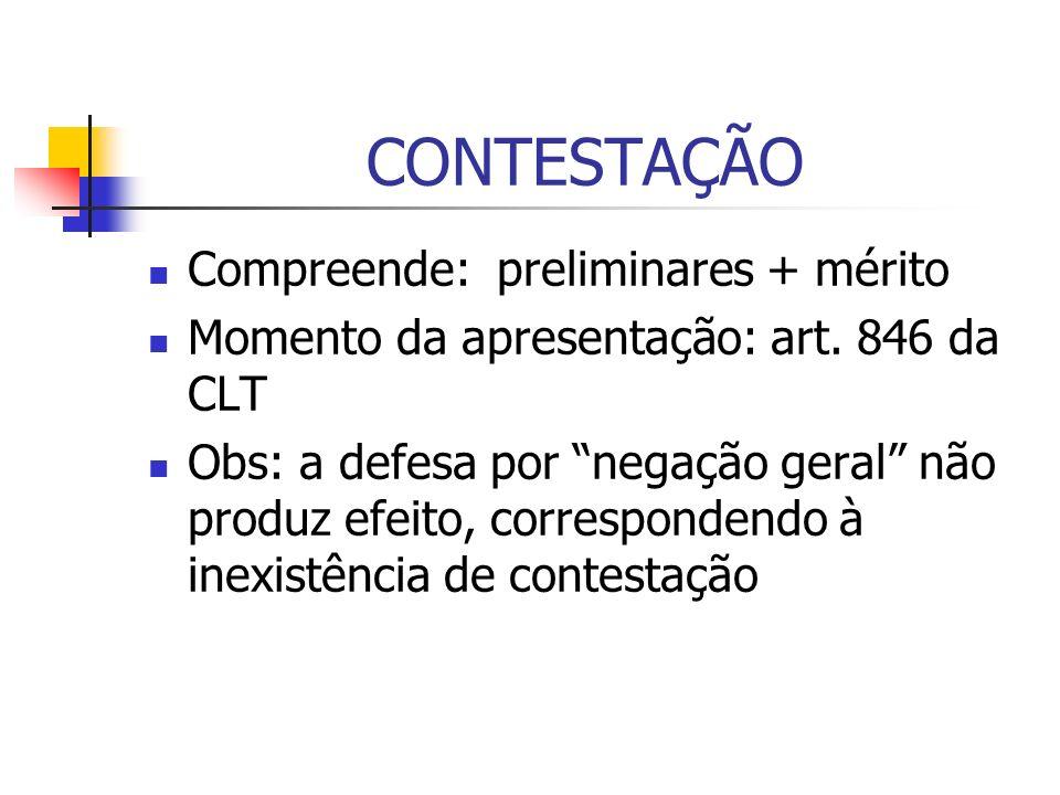 CONTESTAÇÃO Compreende: preliminares + mérito