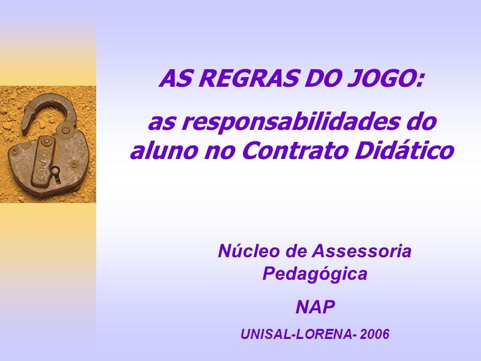 AS REGRAS DO JOGO: as responsabilidades do aluno no Contrato Didático