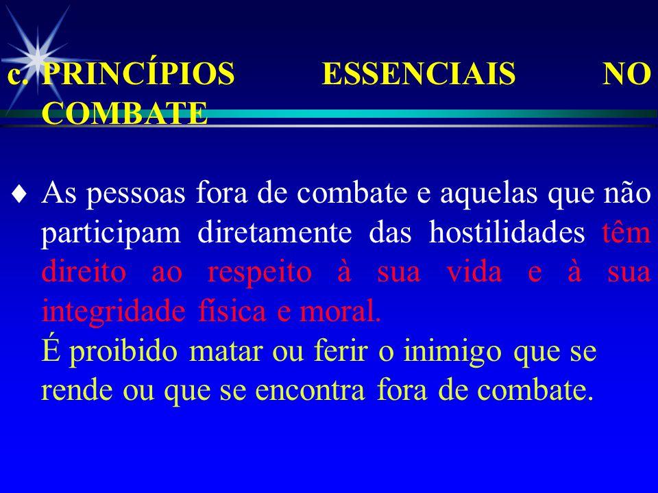 c. PRINCÍPIOS ESSENCIAIS NO COMBATE