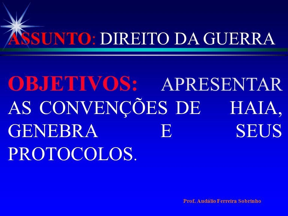ASSUNTO: DIREITO DA GUERRA