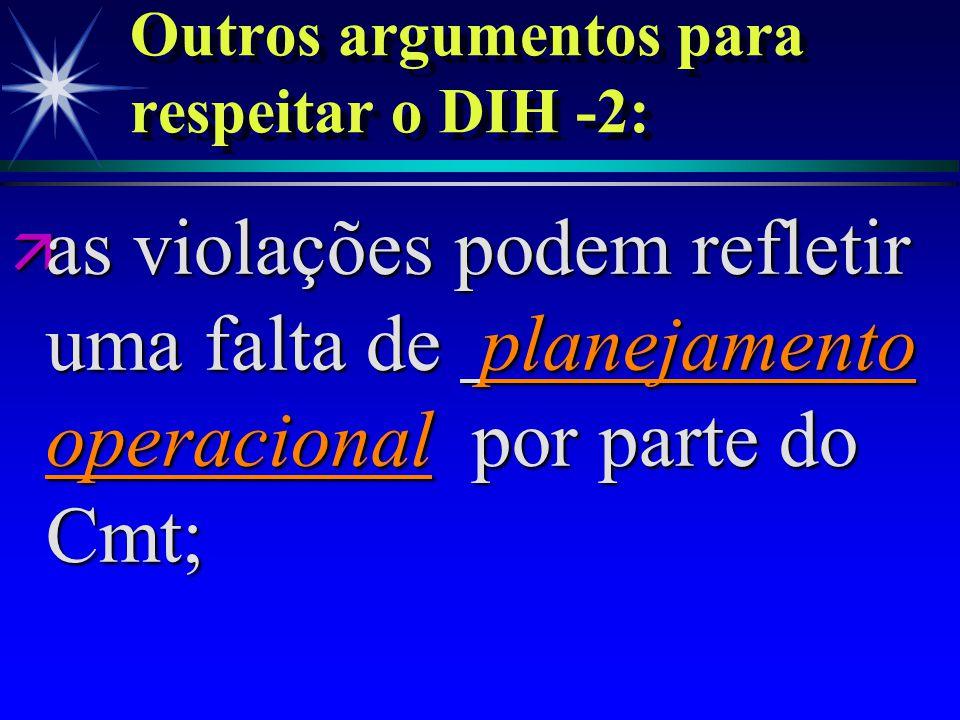 Outros argumentos para respeitar o DIH -2: