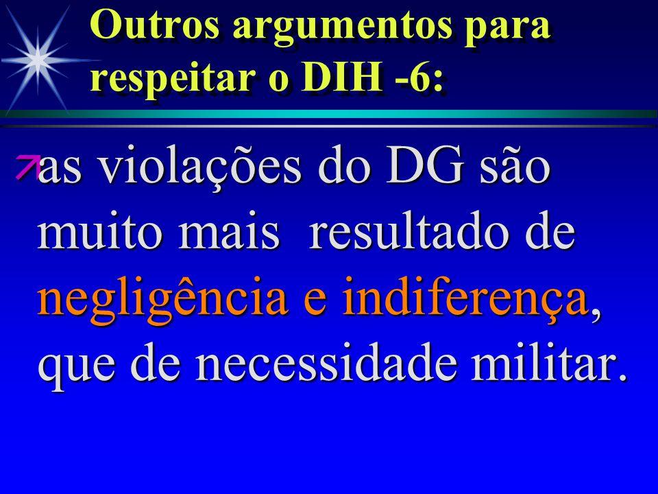 Outros argumentos para respeitar o DIH -6: