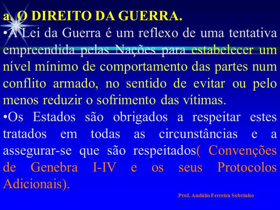 a. O DIREITO DA GUERRA.