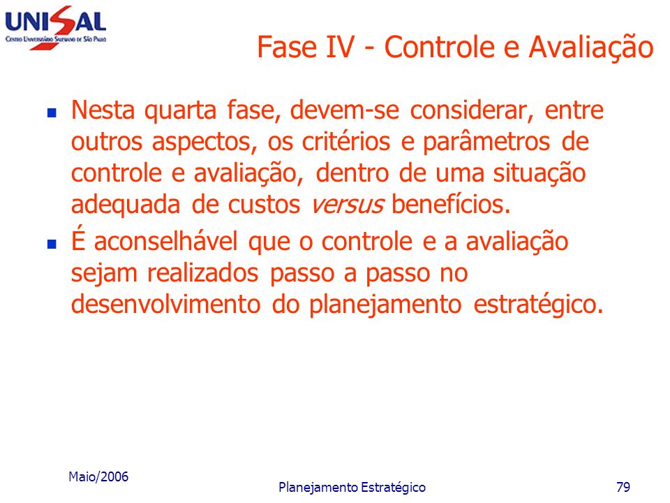 Fase IV - Controle e Avaliação