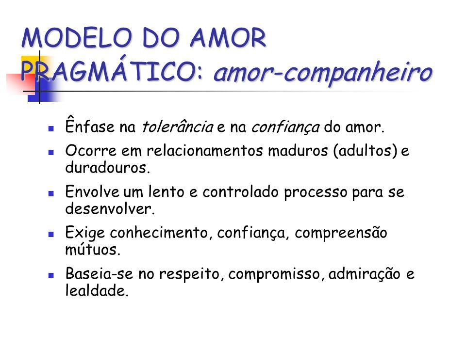 MODELO DO AMOR PRAGMÁTICO: amor-companheiro