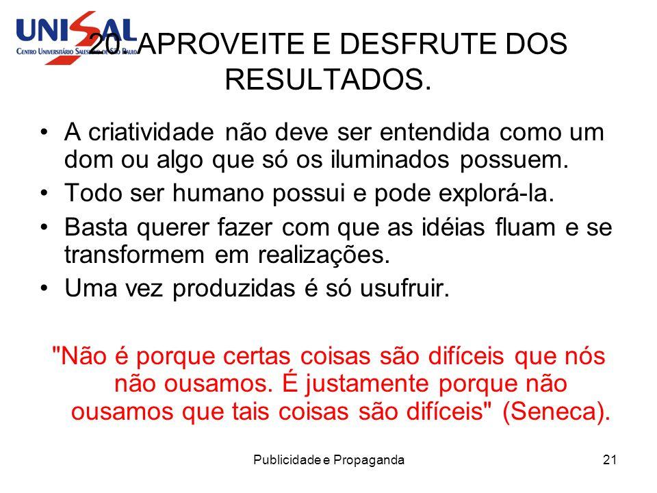 20. APROVEITE E DESFRUTE DOS RESULTADOS.