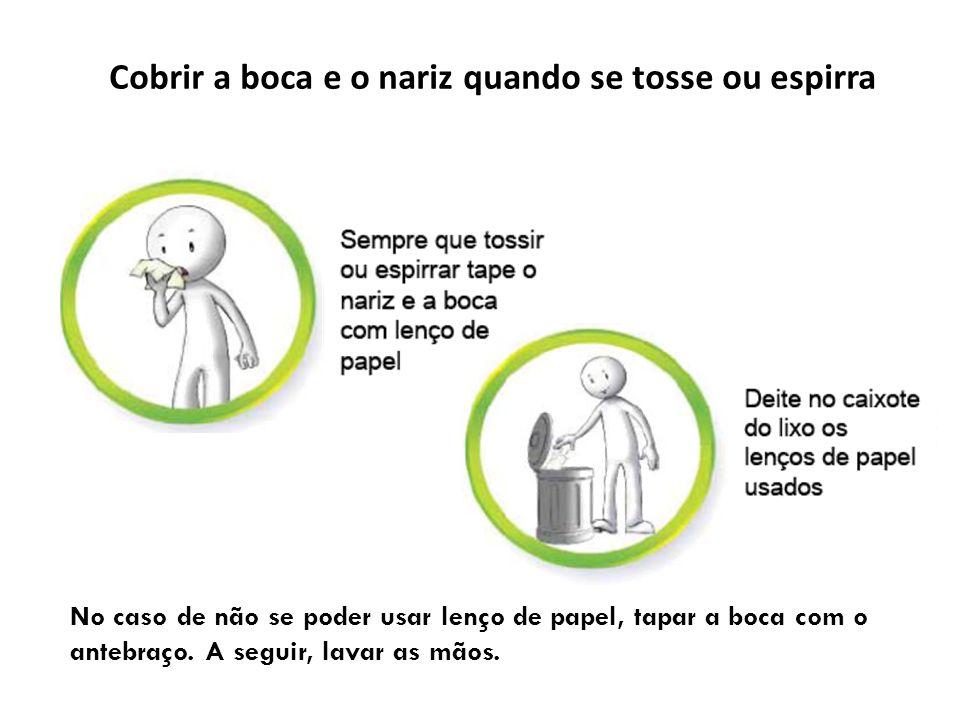 Cobrir a boca e o nariz quando se tosse ou espirra