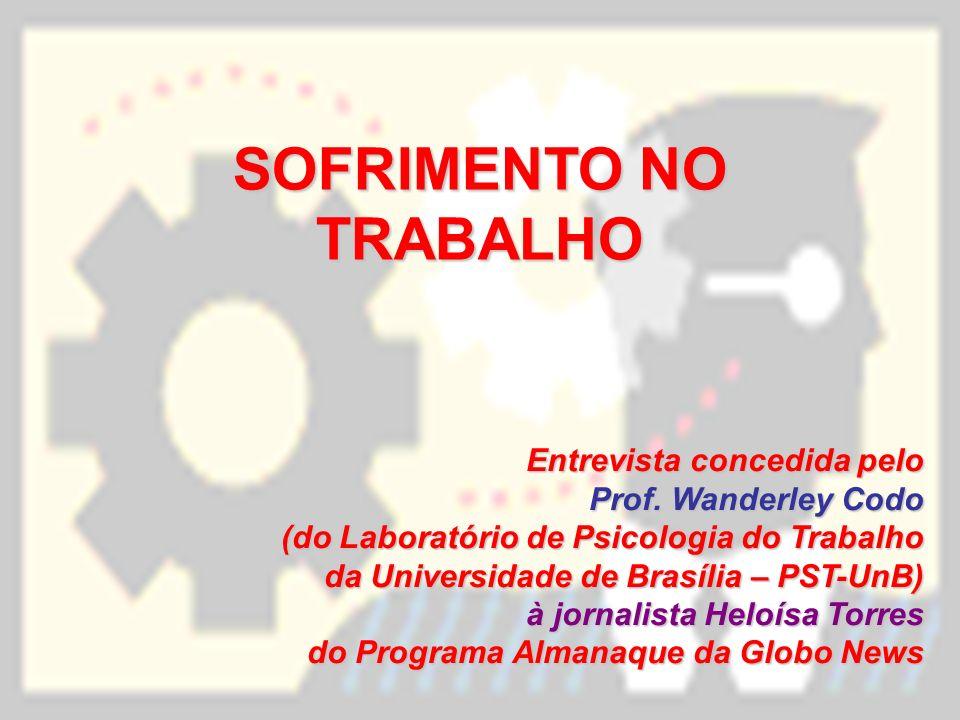 SOFRIMENTO NO TRABALHO