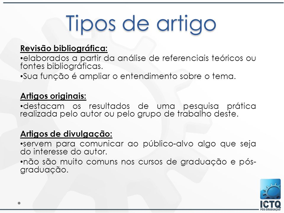 Tipos de artigo Revisão bibliográfica: