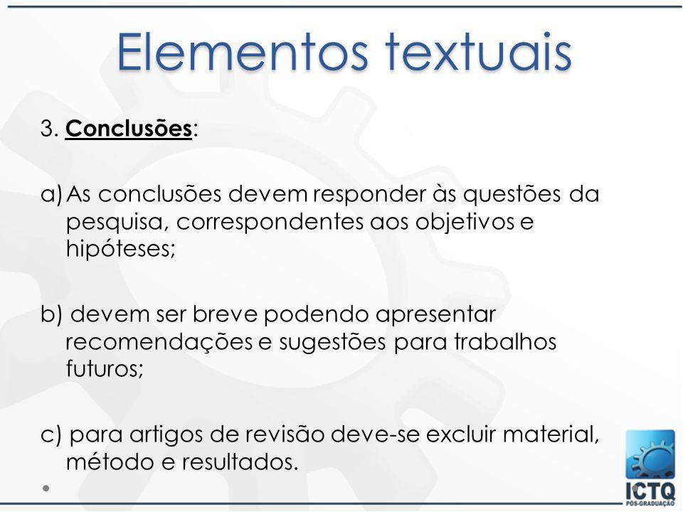 Elementos textuais 3. Conclusões:
