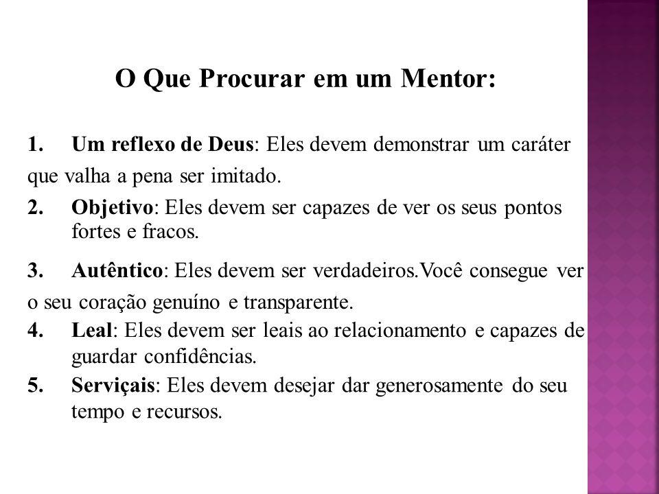 O Que Procurar em um Mentor: