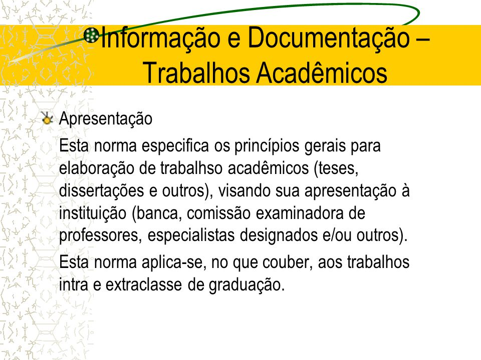 Informação e Documentação – Trabalhos Acadêmicos