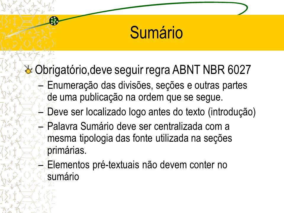 Sumário Obrigatório,deve seguir regra ABNT NBR 6027