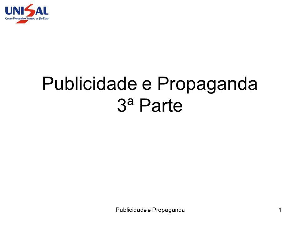 Publicidade e Propaganda 3ª Parte