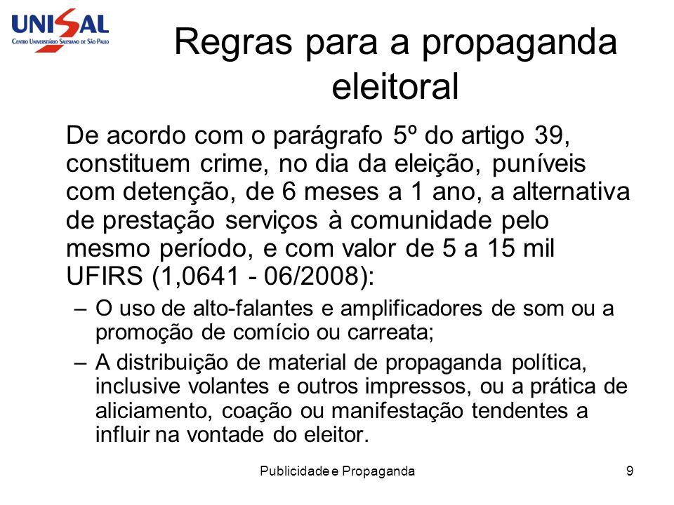 Regras para a propaganda eleitoral