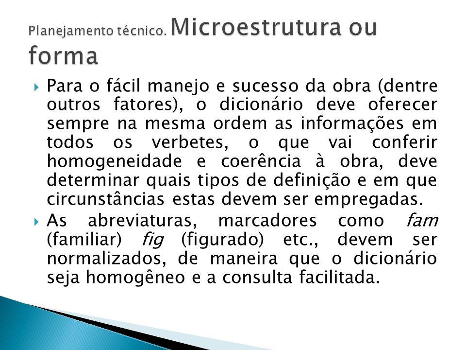 Planejamento técnico. Microestrutura ou forma