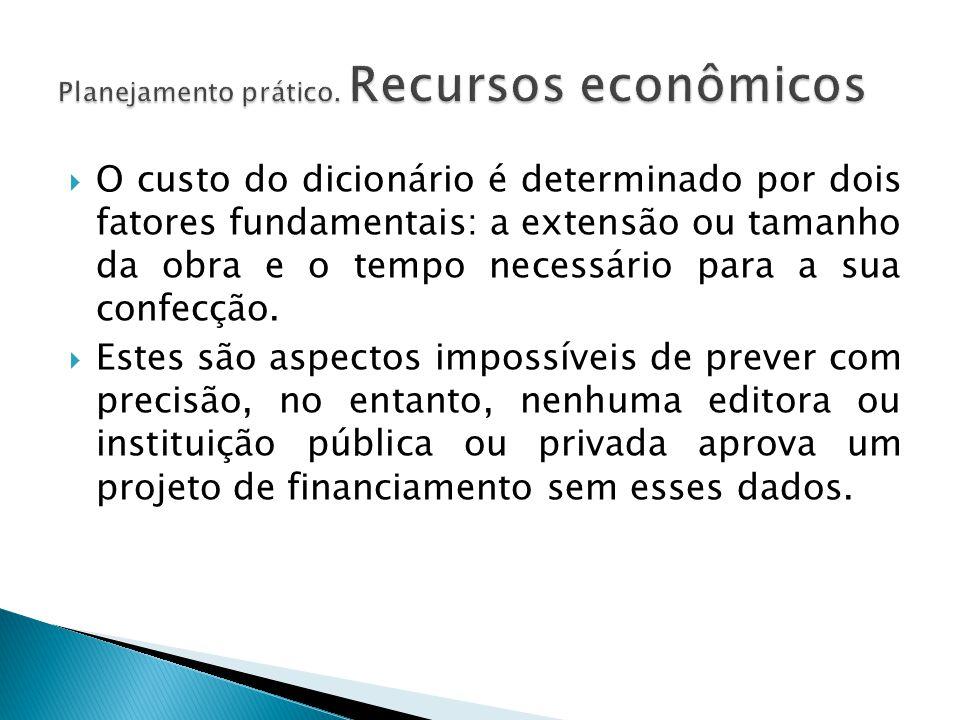 Planejamento prático. Recursos econômicos