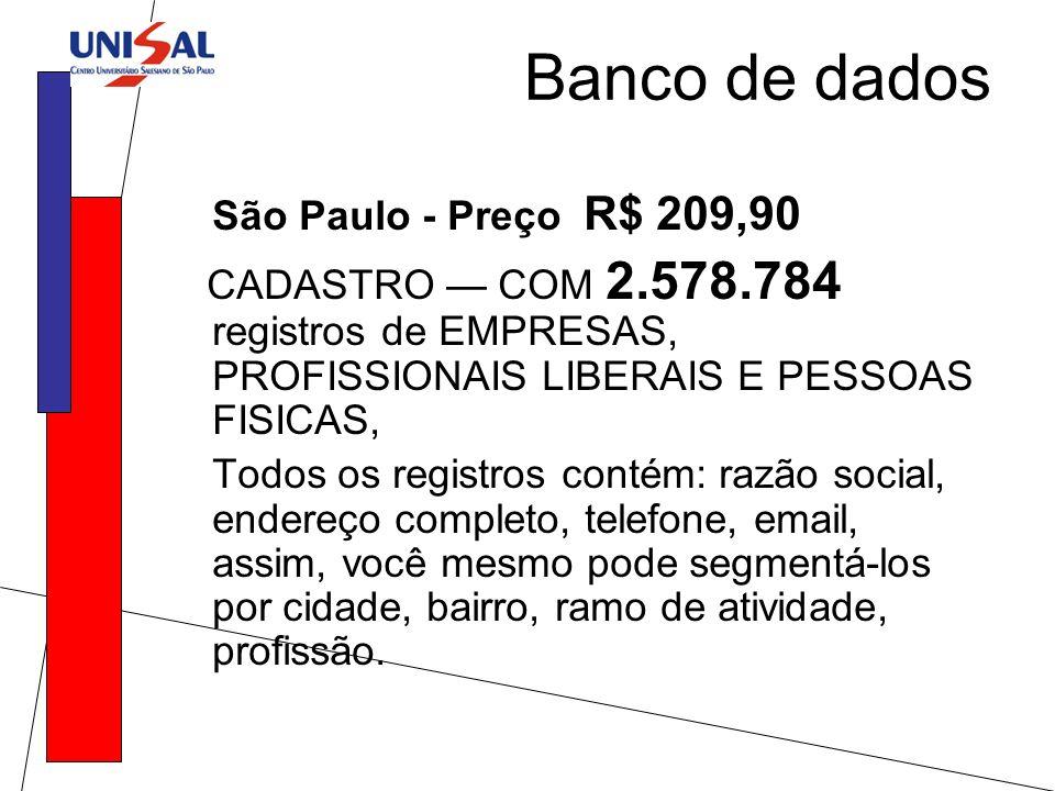 Banco de dados São Paulo - Preço R$ 209,90