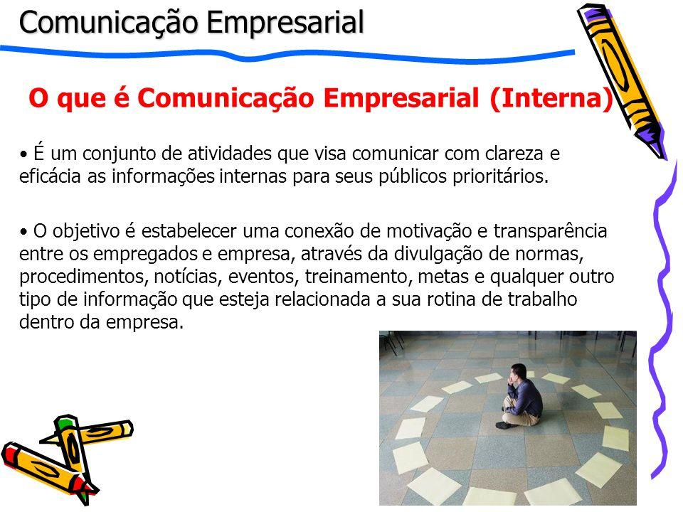 O que é Comunicação Empresarial (Interna)