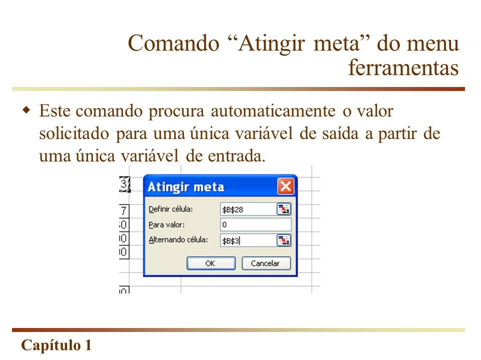 Comando Atingir meta do menu ferramentas