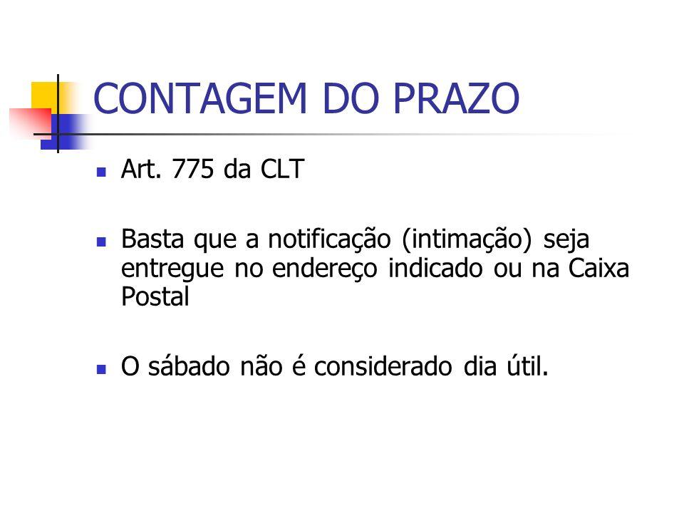 CONTAGEM DO PRAZO Art. 775 da CLT