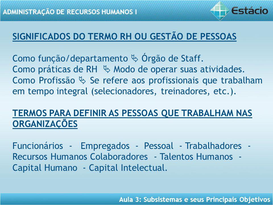 SIGNIFICADOS DO TERMO RH OU GESTÃO DE PESSOAS