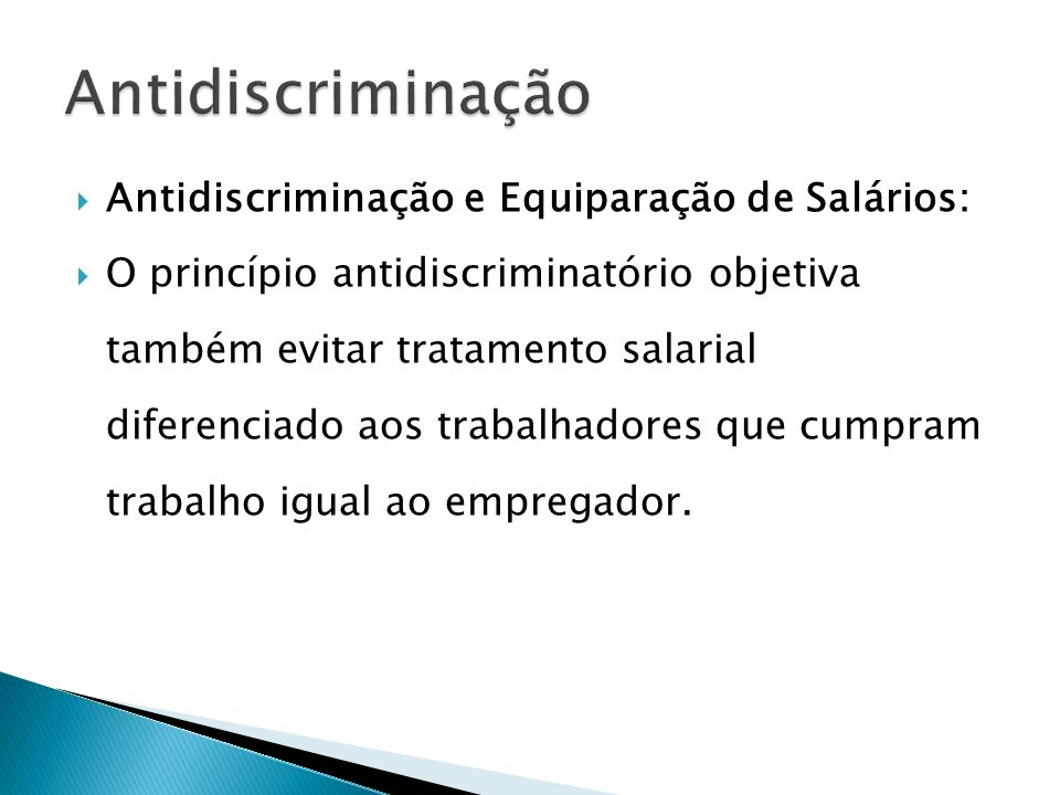 Antidiscriminação Antidiscriminação e Equiparação de Salários: