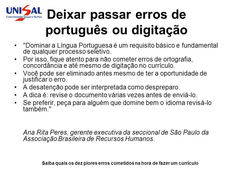 Deixar passar erros de português ou digitação
