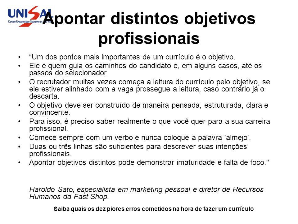 Apontar distintos objetivos profissionais