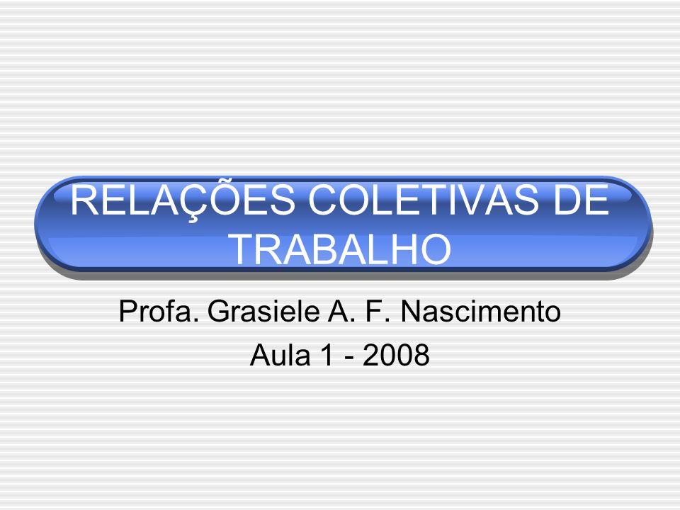RELAÇÕES COLETIVAS DE TRABALHO