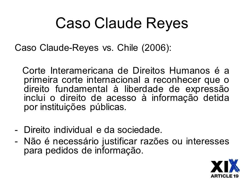 Caso Claude Reyes Caso Claude-Reyes vs. Chile (2006):