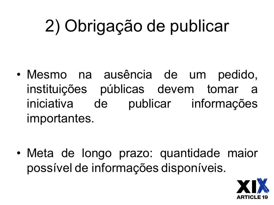 2) Obrigação de publicar